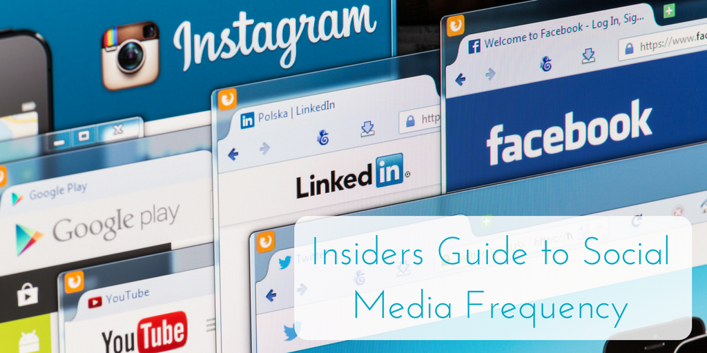 Insiders Guide to Social Media Frequency